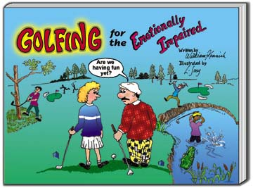 Golfing for the Emotionally Impaired
